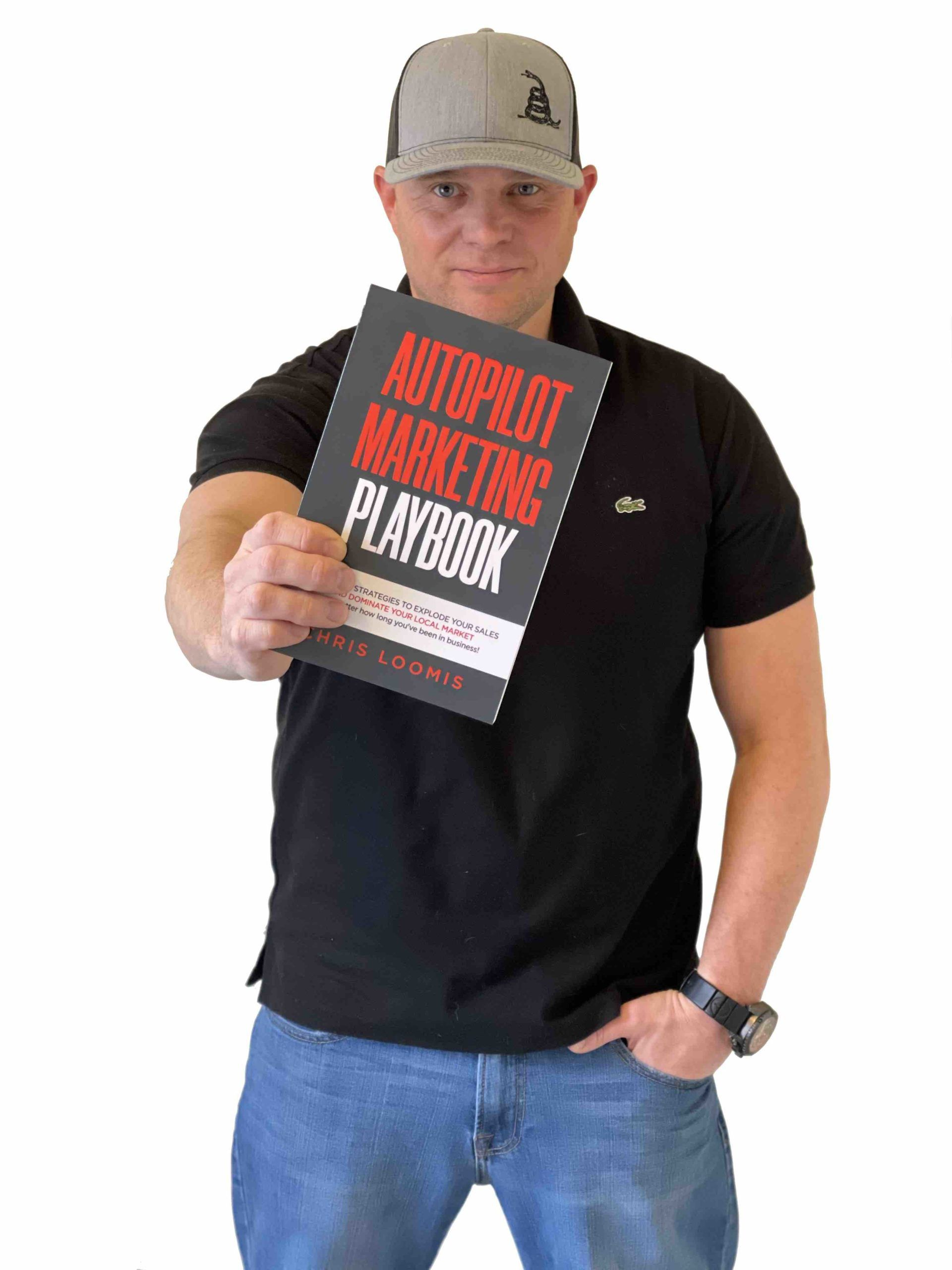 Chris Loomis' book Autopilot Marketing Playbook